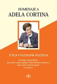 Tica y filosof a pol tica homenaje a adela cortina red espa ola de filosof a - Adela cortina libros ...